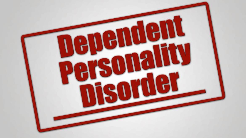 Il Disturbo Dipendente di Personalità