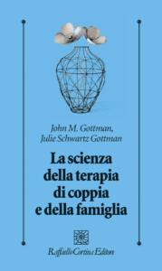 La scienza della terapia di coppia e della famiglia